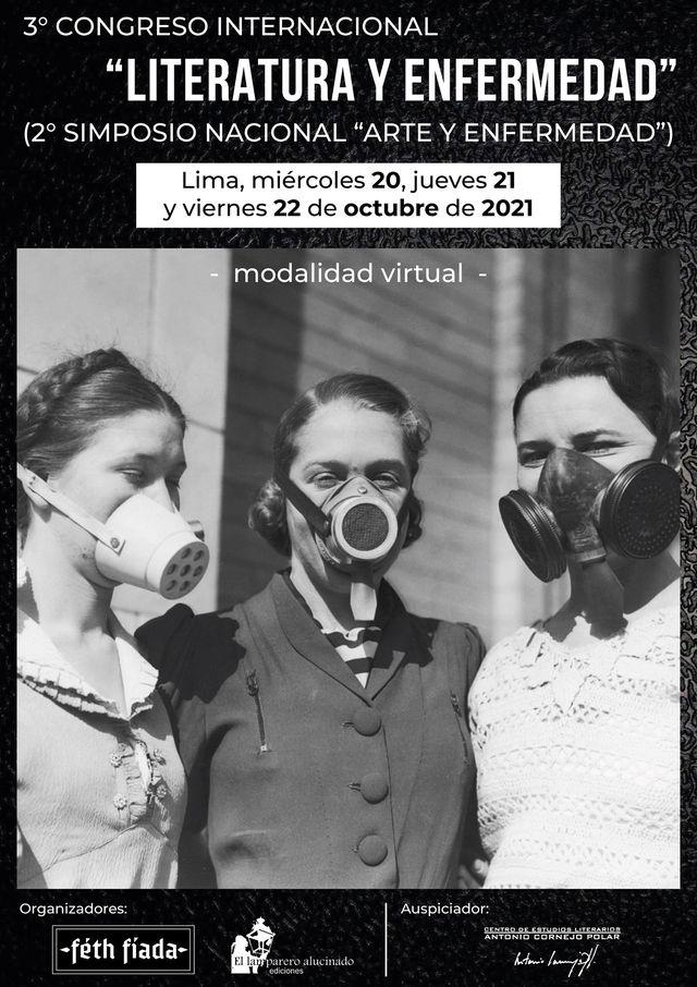 """3° Congreso Internacional """"Literatura y Enfermedad""""  (2° Simposio Nacional """"Arte y Enfermedad"""")"""
