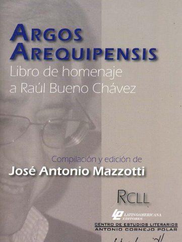 ARGOS AREQUIPENSIS Libro de homenaje a Raúl Bueno Chávez