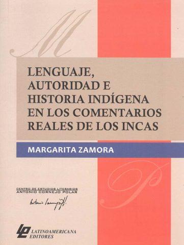 LENGUAJE, AUTORIDAD E HISTORIA INDÍGENA EN LOS COMENTARIOS REALES DE LOS INCAS