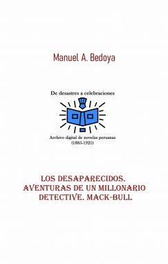 Los desaparecidos. Aventuras de un millonario detective. Mack-Bull